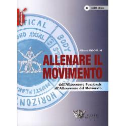 Libro+DVD Allenare il movimento. Dall'allenamento funzionale all'allenamento del movimento.